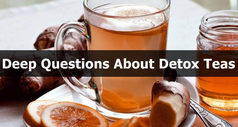 Common Detox Tea Related Deep Questions asked By People